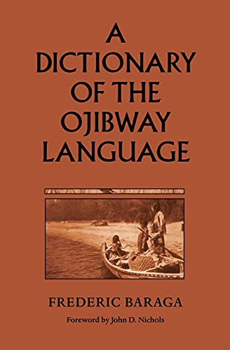 9780873512817: A Dictionary of the Ojibway Language (Borealis Book)