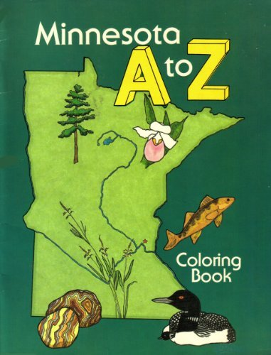 9780873512848: Minnesota A to Z Coloring Book