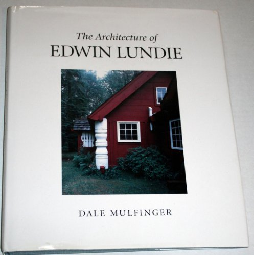 9780873513135: The Architecture of Edwin Lundie