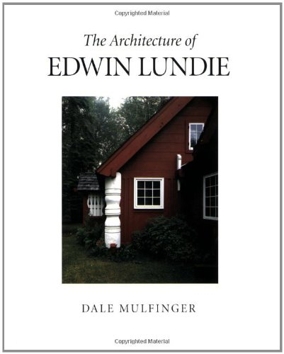 9780873513142: The Architecture of Edwin Lundie