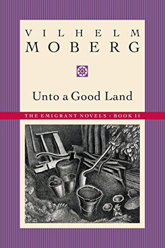 9780873513203: Unto a Good Land (The Emigrants, Book II) (Bk. 2)