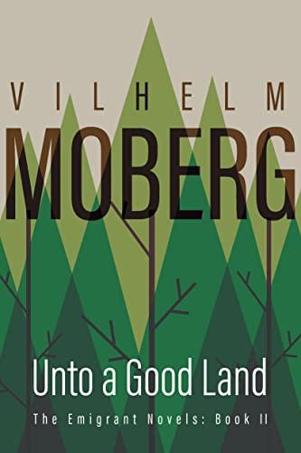 Emigrant Novels: Unto a Good Land