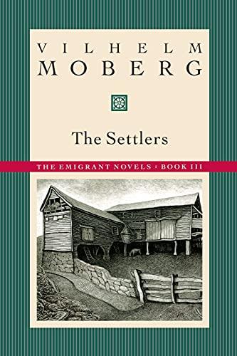 9780873513210: Settlers: The Emigrant Novels Book 3