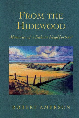 9780873513333: From the Hidewood: Memories of a Dakota Neighborhood (Midwest Reflections)