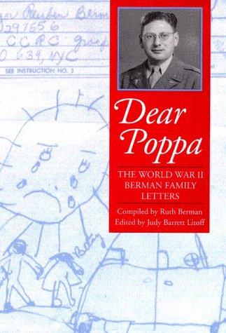 Dear Poppa: The World War II Berman Family Letters: Ruth A. Berman