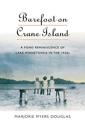 9780873513630: Barefoot on Crane Island: A Fond Reminiscence of Lake Minnetonka in the 1920s (Midwest Reflections)