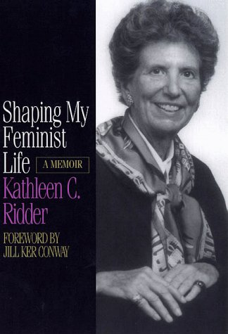 9780873513647: Shaping My Feminist Life: A Memoir (Midwest Reflections)