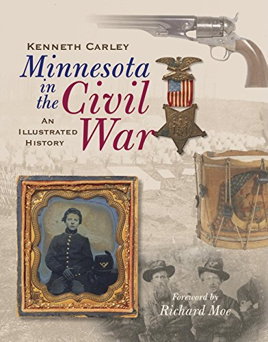 9780873513876: Minnesota in the Civil War: An Illustrated History