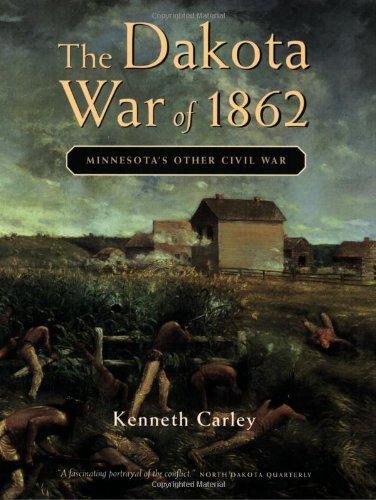 9780873513920: The Dakota War of 1862: Minnesota's Other Civil War