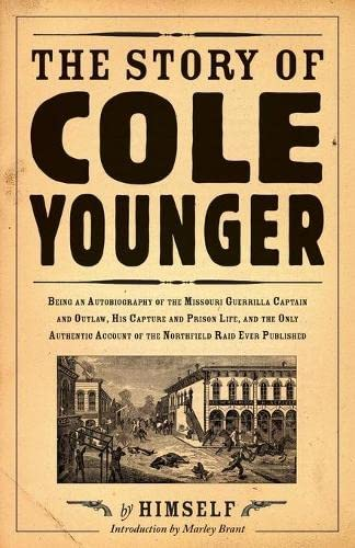 The Story of Cole Younger (Borealis Books): Cole Younger