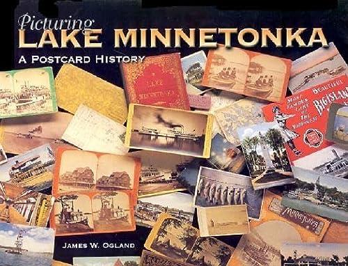 9780873514026: Picturing Lake Minnetonka: A Postcard History