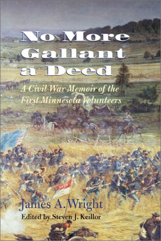 9780873514071: No More Gallant a Deed: A Civil War Memoir of the First Minnesota Volunteers (Great Lakes Connections: The Civil War)