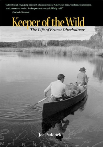 9780873514095: Keeper of the Wild: The Life of Ernest Oberholtzer