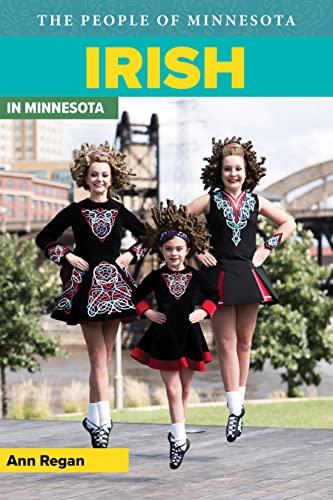 Irish in Minnesota: Regan, Ann