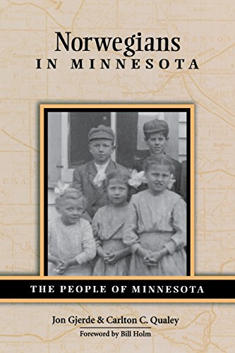 Norwegians in Minnesota (The People of Minnesota): Carlton C. Qualey,
