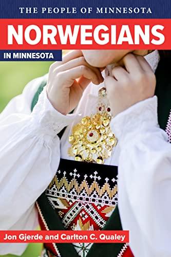9780873514217: Norwegians in Minnesota (People of Minnesota)