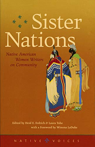 9780873514286: Sister Nations: Native American Women Writers on Community (Native Voices)