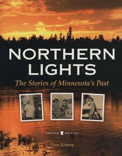 9780873514408: Northern Lights: The Stories of Minnesota's Past, 2nd Edition