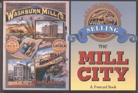 9780873514606: Selling the Mill City: A Postcard Book