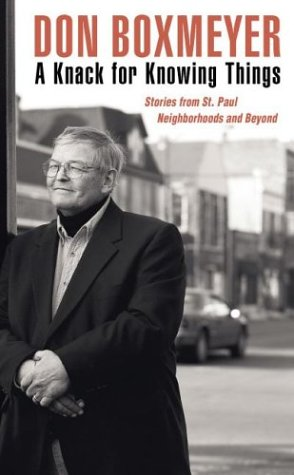 9780873514651: A Knack for Knowing Things: Stories from St. Paul Neighborhoods and Beyond