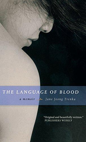 The Language of Blood: A Memoir: Jane Jeong Trenka