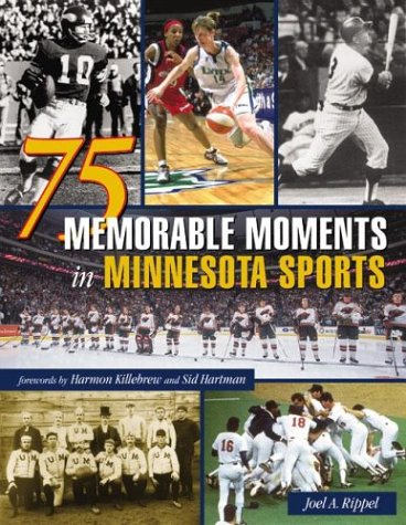 9780873514750: 75 Memorable Moments in Minnesota Sports