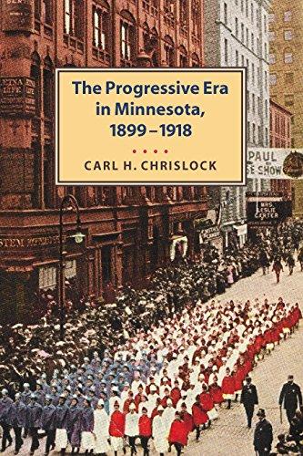 9780873514972: Progressive Era in Minnesota, 1899-1918