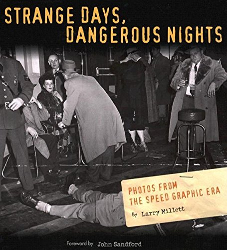 9780873515047: Strange Days, Dangerous Nights: Photos from the Speed Graphic Era
