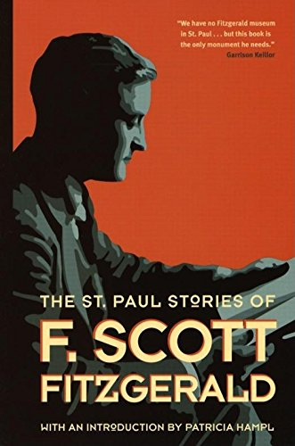 The St. Paul Stories of F. Scott: Fitzgerald, F. Scott;