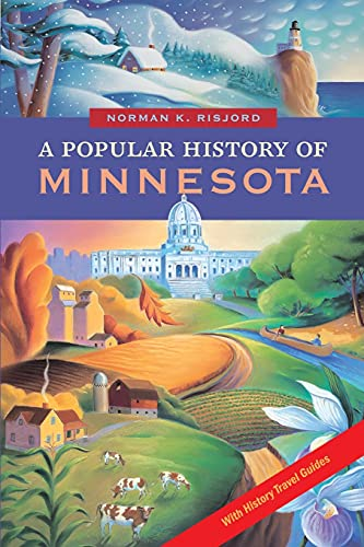 A Popular History of Minnesota (0873515323) by Risjord, Norman K.