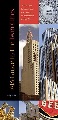 9780873515405: AIA Guide to the Twin Cities: The Essential Source on the Architecture of Minneapolis and St. Paul