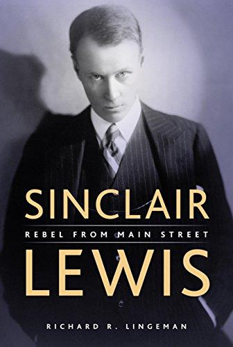 9780873515412: Sinclair Lewis: Rebel From Main Street
