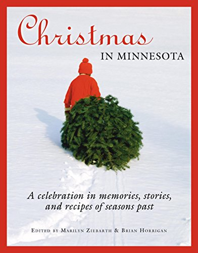 9780873515429: Christmas in Minnesota: A celebration in memories, stories, and recipes of seasons past
