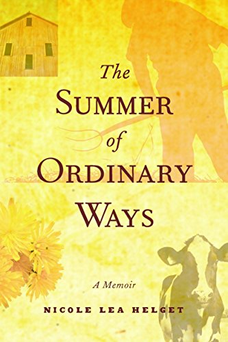 9780873515436: The Summer of Ordinary Ways: A Memoir