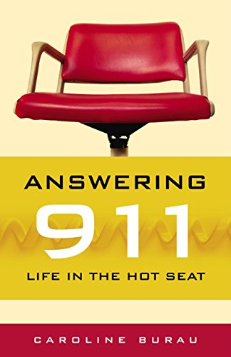 9780873515696: Answering 911: Life in the Hot Seat