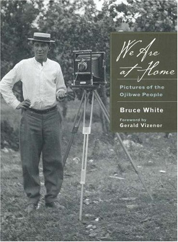 9780873515795: We Are at Home: Pictures of the Ojibwe People