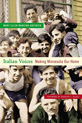 9780873515818: Italian Voices: Making Minnesota Our Home