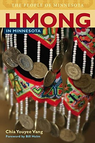 9780873515986: Hmong in Minnesota (People of Minnesota)