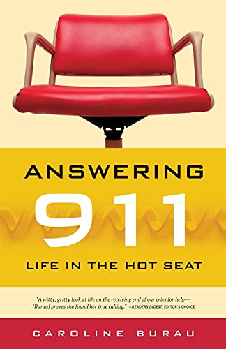 9780873516020: Answering 911: Life in the Hot Seat