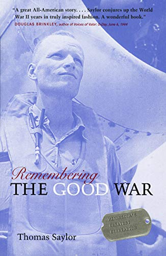 9780873516051: Remembering The Good War: Minnesota's Greatest Generation
