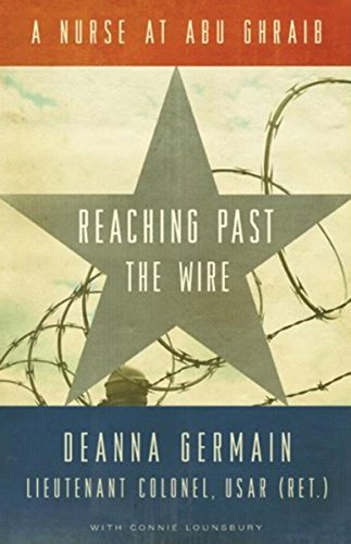 9780873516068: Reaching Past the Wire: A Nurse at Abu Ghraib