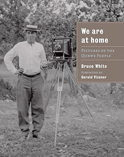 9780873516228: We Are at Home: Pictures of the Ojibwe People