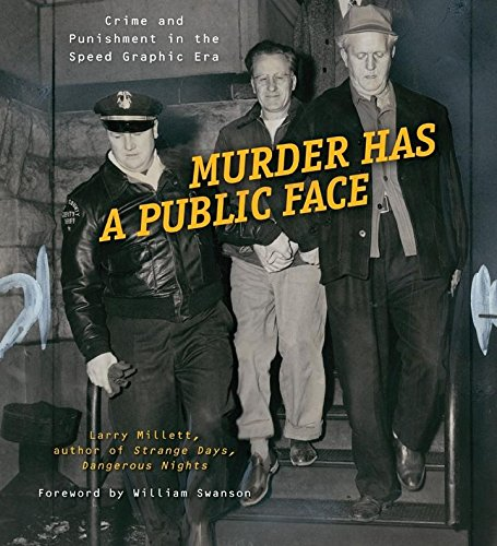 9780873516273: Murder Has a Public Face: Crime and Punishment in the Speed Graphic Era