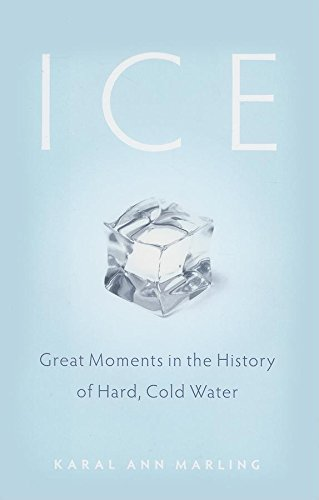 9780873516280: Ice: Great Moments in the History of Hard, Cold Water