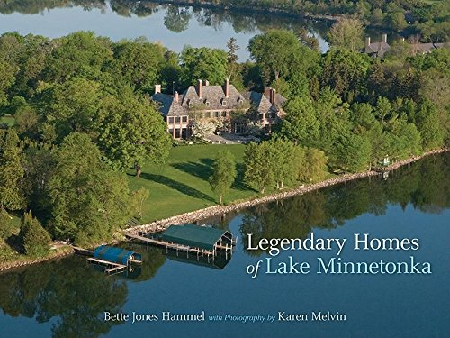 9780873517225: Legendary Homes of Lake Minnetonka