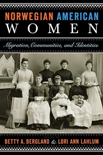 9780873518208: Norwegian American Women: Migration, Communities, and Identities