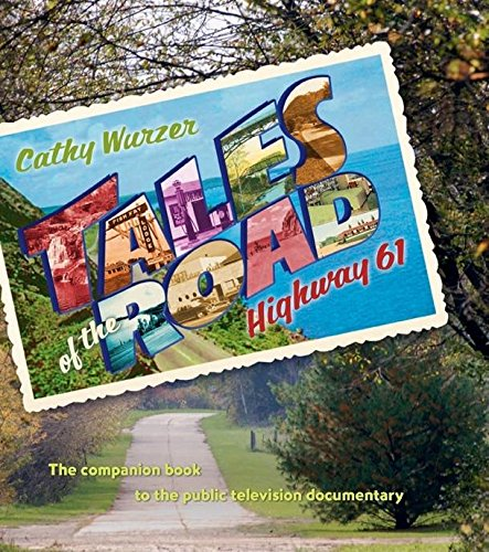 9780873518291: Tales of the Road: Highway 61