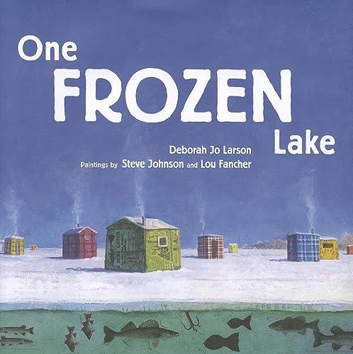 9780873518666: One Frozen Lake