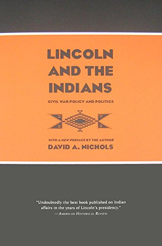 9780873518758: Lincoln and the Indians: Civil War Policy and Politics