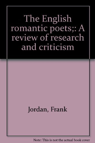 The English Romantic Poets a Review of: Frank, Ed. Jordan